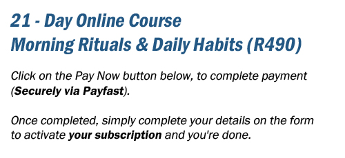 21 Day Online Course in Morning Rituals and Daily Habits
